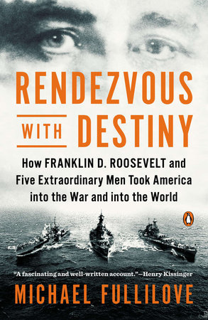 Rendezvous with Destiny by Michael Fullilove