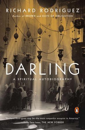 Darling by Richard Rodriguez