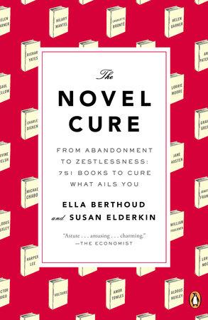 The Novel Cure by Ella Berthoud and Susan Elderkin