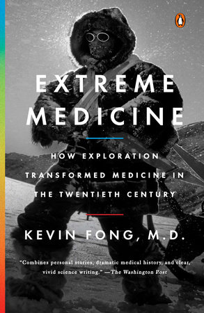 Extreme Medicine by Kevin Fong, M.D.