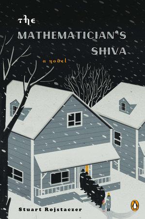 The Mathematician's Shiva by Stuart Rojstaczer