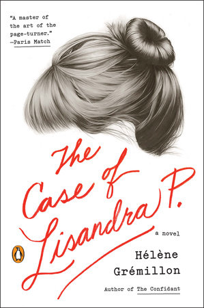 The Case of Lisandra P. by Helene Gremillon