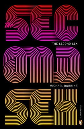 The Second Sex by Michael Robbins