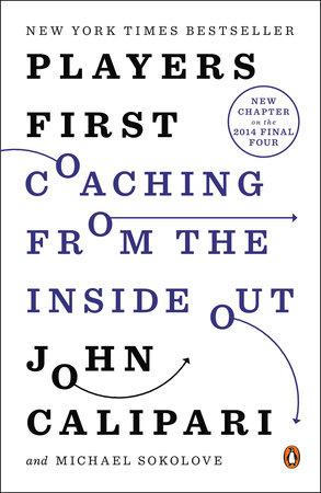 Players First by John Calipari and Michael Sokolove