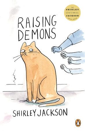 Raising Demons by Shirley Jackson