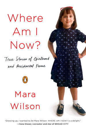 Where Am I Now? by Mara Wilson