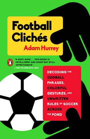 The cover of the book Football Clichés