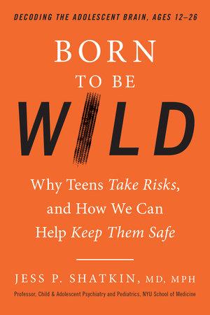 Born to Be Wild by Jess Shatkin