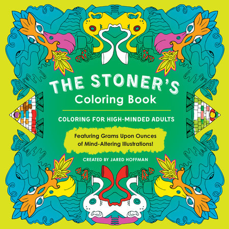 The cover of the book The Stoner's Coloring Book