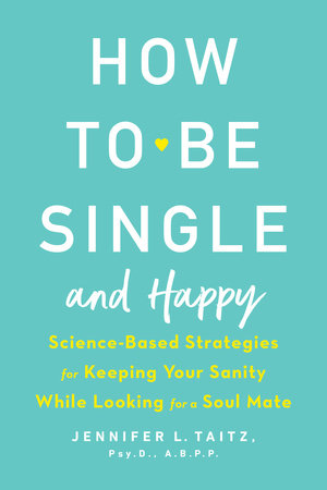 The cover of the book How to Be Single and Happy