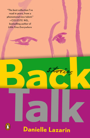Back Talk by Danielle Lazarin