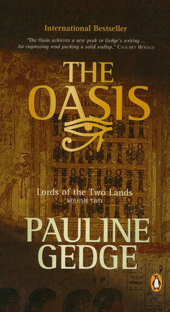 Lord of the Two Lands #2 The Oasis by Pauline Gedge