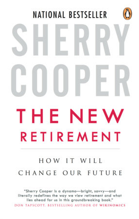 The New Retirement by Sherry Cooper