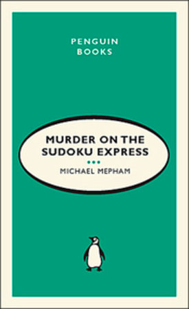 Murder On the Sudoku Express by Michael Mepham