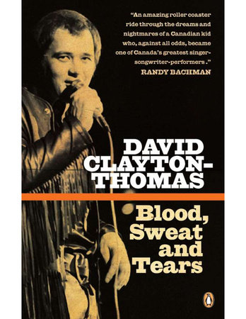 Blood, Sweat and Tears by David Clayton-Thomas