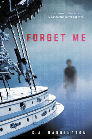 Forget Me by K.A. Harrington