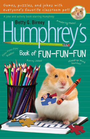 Humphrey's Book of Fun Fun Fun by Betty G. Birney