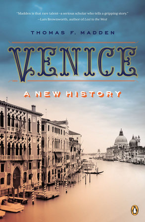 Venice by Thomas F. Madden
