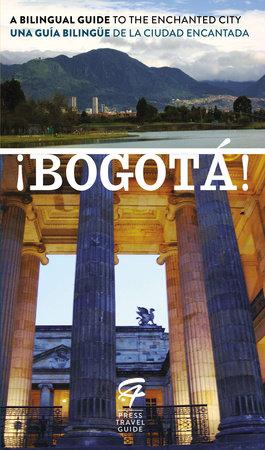 ¡Bogotá! by Toby de Lys and Tigre Haller