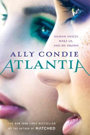 Atlantia by Ally Condie