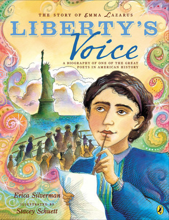 The Story of Emma Lazarus: Liberty's Voice by Erica Silverman