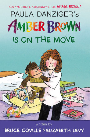 Amber Brown Is on the Move by Paula Danziger, Bruce Coville and Elizabeth Levy