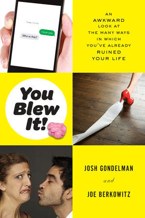 You Blew It! by Josh Gondelman and Joe Berkowitz