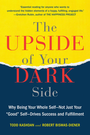The cover of the book The Upside of Your Dark Side