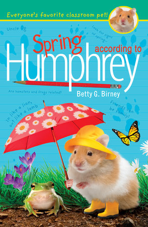 Spring According to Humphrey by Betty G. Birney