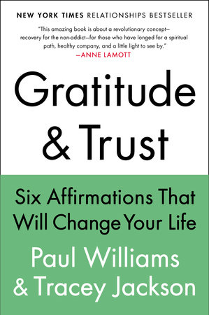 Gratitude and Trust by Paul Williams and Tracey Jackson