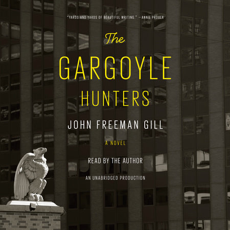 The Gargoyle Hunters by John Freeman Gill