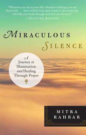 Miraculous Silence by Mitra Rahbar