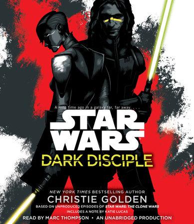Dark Disciple: Star Wars by Christie Golden