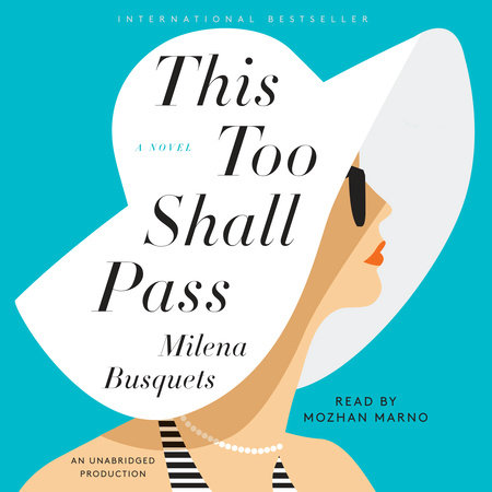 This Too Shall Pass by Milena Busquets