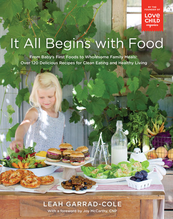 It All Begins with Food by Leah Garrad-Cole