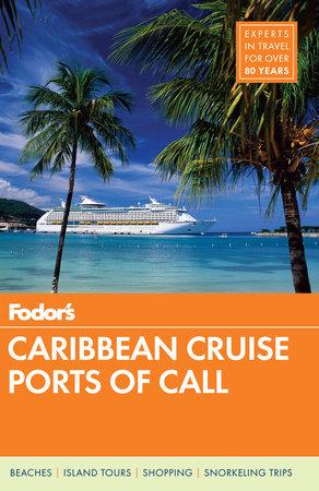 Fodor's Caribbean Ports of Call
