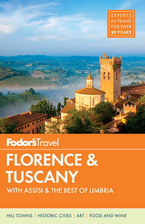 Fodor's Florence and Tuscany by Fodor's Travel Guides
