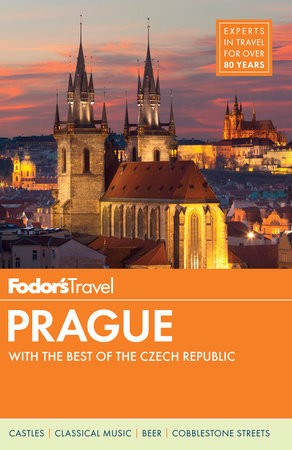 Fodor's Prague & the Best of the Czech Republic by Fodor's Travel Guides