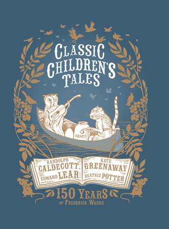 Classic Children's Tales by Beatrix Potter, Kate Greenaway, Randolph Caldecott and Edward Lear