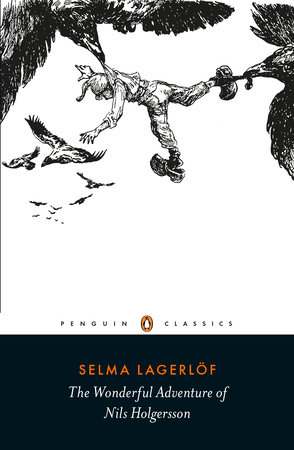 The Wonderful Adventure of Nils Holgersson by Selma Lagerlof