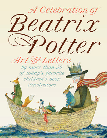 A Celebration of Beatrix Potter by Beatrix Potter