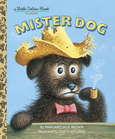 Mister Dog by Margaret Wise Brown