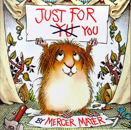 Just for You (Little Critter) by Mercer Mayer