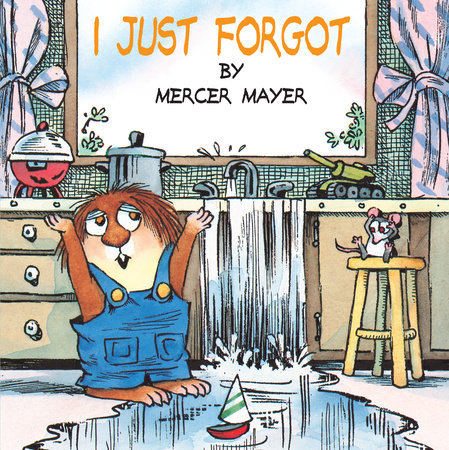 I Just Forgot (Little Critter) by Mercer Mayer