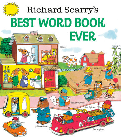 Richard Scarry's Best Word Book Ever by Richard Scarry
