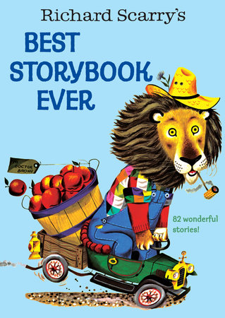 Richard Scarry's Best Storybook Ever! by
