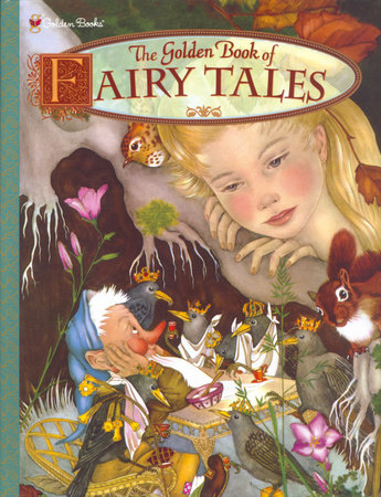 The Golden Book of Fairy Tales by