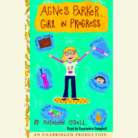 Agnes Parker Girl in Progress by Kathleen O'Dell