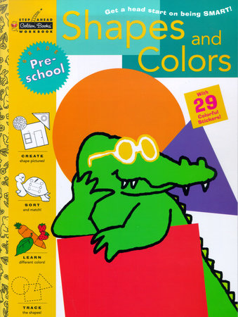 Shapes and Colors (Preschool) by Susan J. Schneck