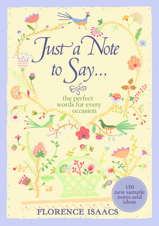 Just a Note to Say . . . by Florence Isaacs